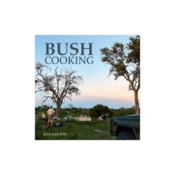 Bush Cooking Rita Van Dyk